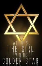 The Girl With The Golden Star  by AS_author