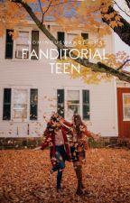 Fanditorial Teen by -nominouswanderlust