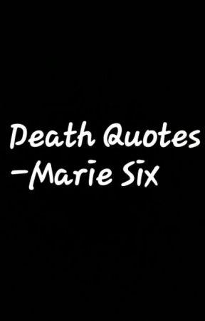 Death Quotes - Tragic Angels - Wattpad