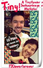Tiny (Jacksepticeye x Tiny!Reader x Markiplier) [COMPLETE] by PJOloverforever
