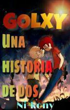 """GOLXY: """" una historia de dos""""  by Ni-kony"""