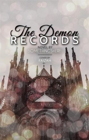 The Demon Records *Not a Wattys Winner!!* by SomethingsHere