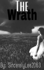The Wrath by SincerelyLee2063