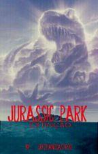Jurassic Park-Extinção by CristianoCastro0