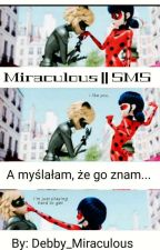 Miraculous || SMS ✔ by Good_Blue_Blood