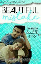 Beautiful Mistake |Aguslina| by SmilesKopelioff