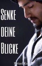 Senke deine Blicke by Betuel_ks