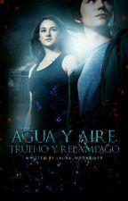 Agua y Aire ,Trueno y Relámpago#RedQueenAwards[Actualizaciones Lentas] by Laura_Moonriver