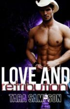 Love and Retribution (Book 2) by MercyRose