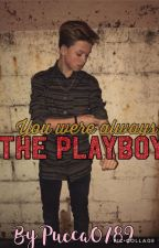 You were always The Playboy-J.S fan fiction by Pucca0789