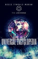 Universal Encyclopedia by ReeceTyndale