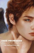 Fake Promises ...Vmin ~ by vmin_galaxy