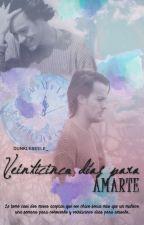 Veinticinco días para amarte [Larry Stylinson] (Sin editar) by dunkleseele_