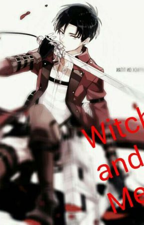 Witches And Short Men (Levi x Female Lead) by Kaki_do
