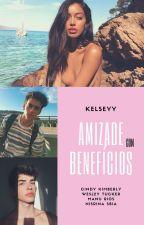 Amizade com benefícios by TheKelseyy