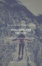 Holding On To You |C. Cullen| [1] ✔ by -imperium