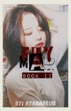 Book II - MAD ((GO7 - Mark Tuan Fanfic)) by Ayanadeur