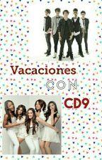 Vacaciones Con CD9 (CD9 y Tu) by Alejandra04_Coder