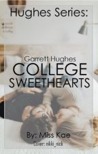 College Sweethearts (Hughes Series) by authorkae
