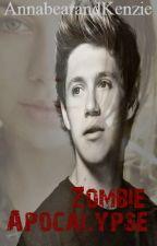 Zombie Apocalypse (Niall Horan love story) by AnnabearandKenzie