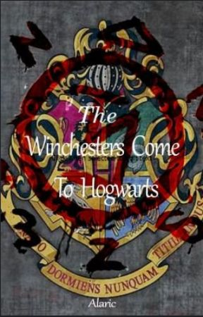 The Winchester's Come To Hogwarts by AlwaysFightingSatan