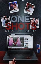 One-Shots (Requests Closed) by IAmDunWithYou