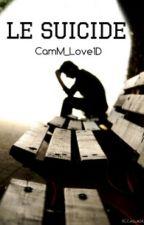 ~Le suicide~ by CamM_Love1D