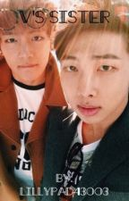 V's sister Rap Monster x reader by lillypad43003