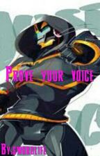 Prove your voice by swordlife