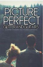 Picture Perfect by glitterandguitars