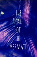 The Heart of the Mermaid by sborek