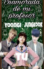 Enamorada De Mi Profesor (Jungkook Y Tu) by parkmin_yoonmin