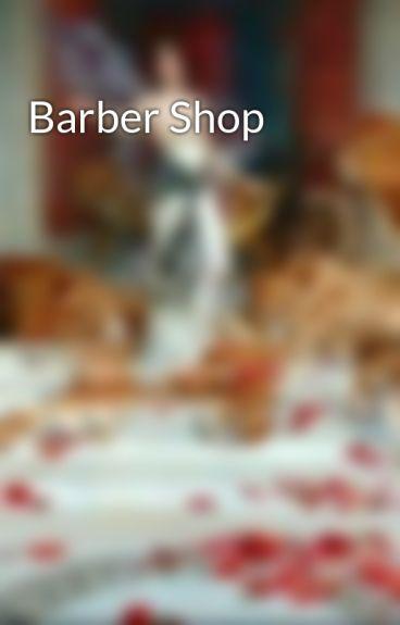 Barber Shop by GoodAssJob