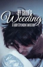 My Child's Weeding | l.s.  by ohnotommo