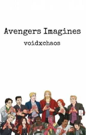 Avengers Imagines || Requests Open by Thea_Child_Of_Athena