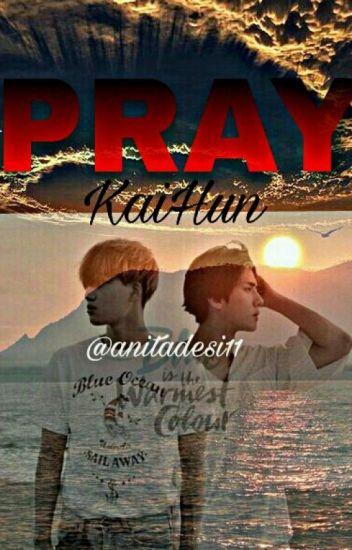 PRAY - KAIHUN