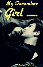 My December Girl [Chanji] (C) by gwiyeowONE