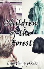 Children of the Forest by lightingupskies