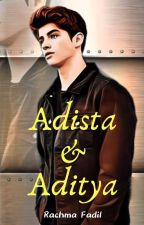 Adista & Aditya (Second of BBS) #Wattys2017 by Rachma777