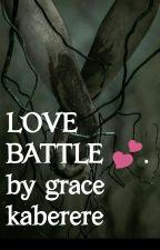 LOVE BATTLE   by QuteDreamer