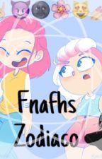 Zodiaco de FNAFHS by xValePaox