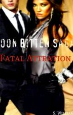 Moon Bitten Saga: Fatal Attraction by ShannonW