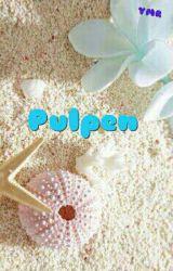 Pulpen by YukariNaoko