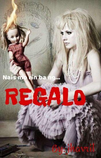 Regalo - One Shot