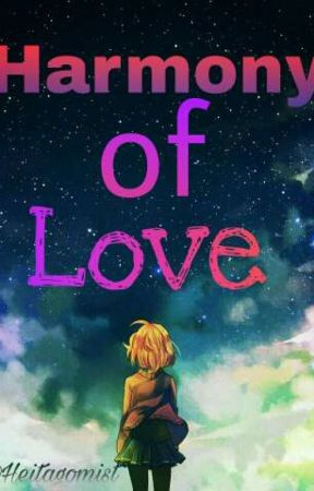 Harmony Of Love by Heitagomist