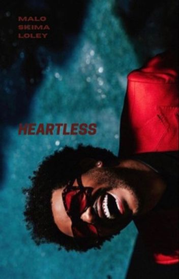 Heartless + nate maloley