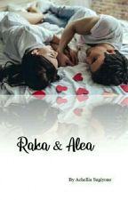 Raka & Alea by AchelliaSugiyono