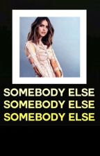SOMEBODY ELSE • FINNICK ODAIR by Room-93-