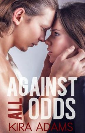 Against All Odds (ILS Series, Book Four) *SAMPLE* by xKiraAdamsx