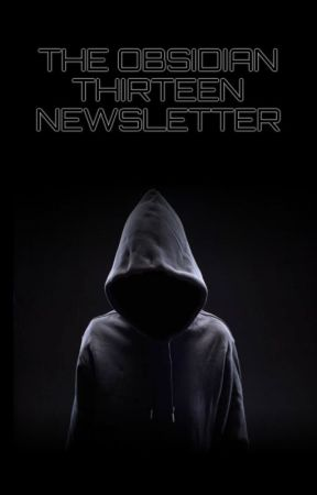 The Obsidian Productions Newsletter by Obsidian_Productions